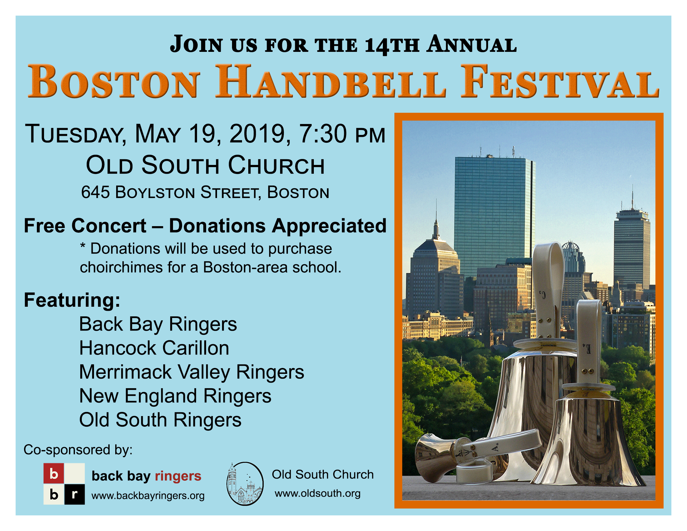 Please join us for the 14th Annual Boston Handbell Festival on May 19, 2020.